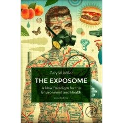 The Exposome, 2nd Edition - A New Paradigm for the Environment and Health