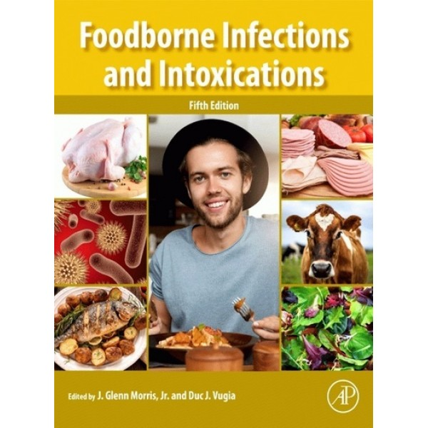Foodborne Infections and Intoxications 5E
