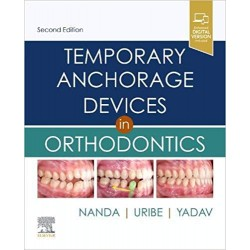 Temporary Anchorage Devices in Orthodontics, 2nd Edition