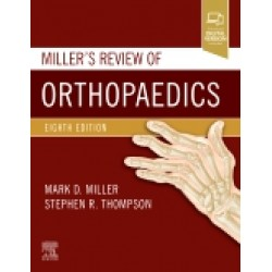 Miller's Review of Orthopaedics, 8th Edition