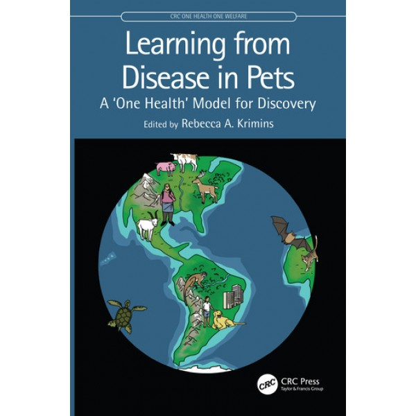 Learning from Disease in Pets, A 'One Health' Model for Discovery 1E