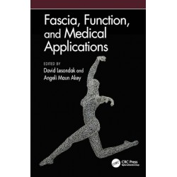 Fascia, Function, and Medical Applications 1st Edition