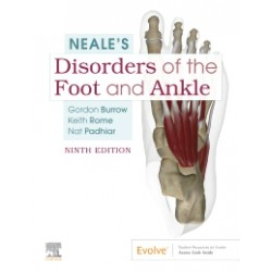 Neale's Disorders of the Foot and Ankle 9E
