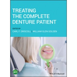 Treating the Complete Denture Patient