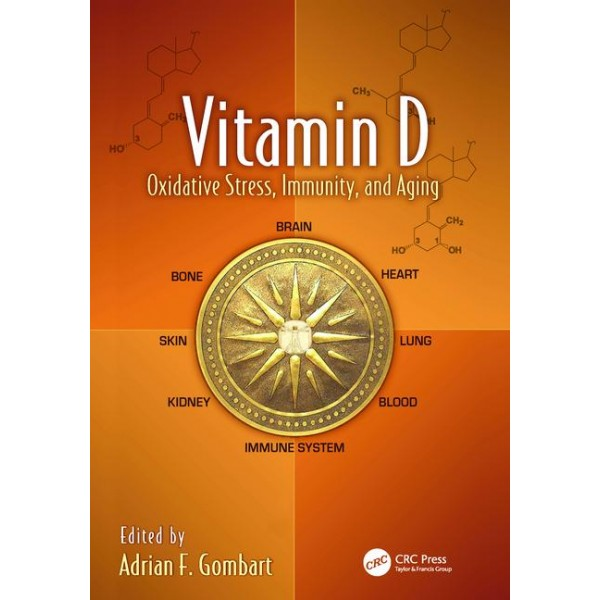 Vitamin D - Oxidative Stress, Immunity, and Aging, 1st Edition