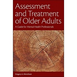 Assessment and Treatment of Older Adults - A Guide for Mental Health Professionals