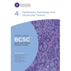2020-2021 Basic and Clinical Science Course™ (BCSC), Section 04: Ophthalmic Pathology and Intraocular Tumors