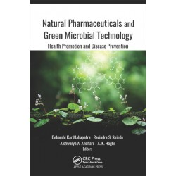 Natural Pharmaceuticals and Green Microbial Technology, Health Promotion and Disease Prevention 1E