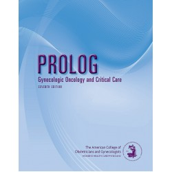 PROLOG: Gynecologic Oncology and Critical Care, 7th Edition