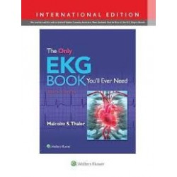 The Only EKG Book You'll Ever Need, 9e