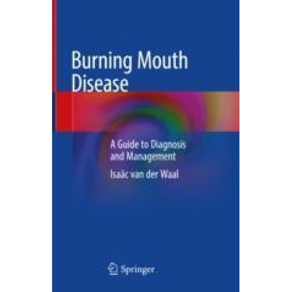 Burning Mouth Disease: A Guide to Diagnosis and Management