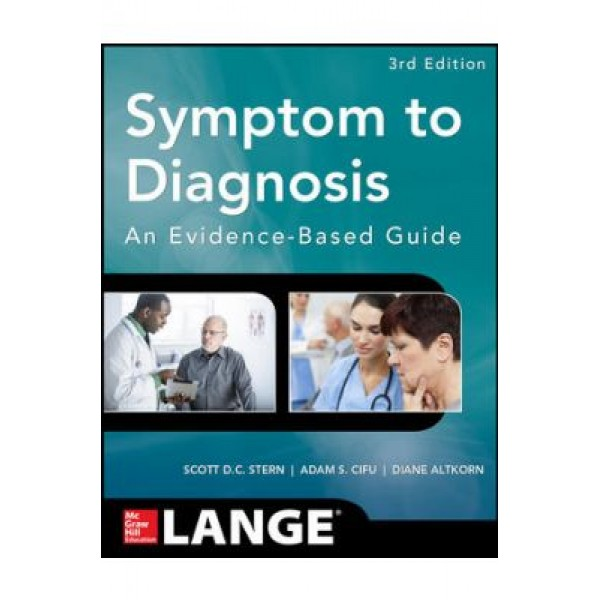 Symptom to Diagnosis An Evidence Based Guide, 3rd Edition