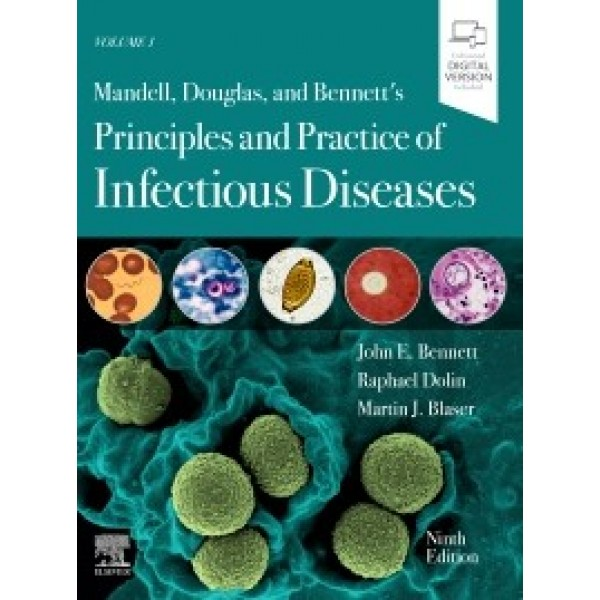 Mandell, Douglas, and Bennett's Principles and Practice of Infectious Diseases, 9th Edition 2-Volume Set