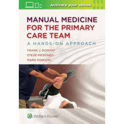 Manual Medicine for the Primary Care Team: A Hands-On Approach 1st edition