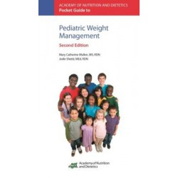 Academy of Nutrition and Dietetics Pocket Guide to Pediatric Weight Management 2nd Edition