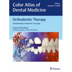 Orthodontic Therapy Fundamental Treatment Concepts