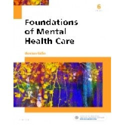 Foundations of Mental Health Care, 6th Edition