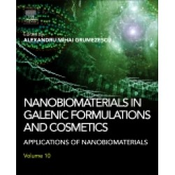 Nanobiomaterials in Galenic Formulations and Cosmetics Applications of Nanobiomaterials