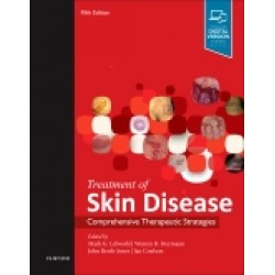 Treatment of Skin Disease, 5th Edition Comprehensive Therapeutic Strategies