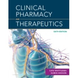 Clinical Pharmacy and Therapeutics, 6th Edition