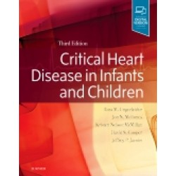 Critical Heart Disease in Infants and Children, 3rd Edition