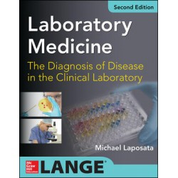 Laboratory Medicine Diagnosis of Disease in Clinical Laboratory 2/E