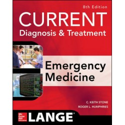 CURRENT Diagnosis And Treatment Emergency Medicine, Eighth Edition 2017