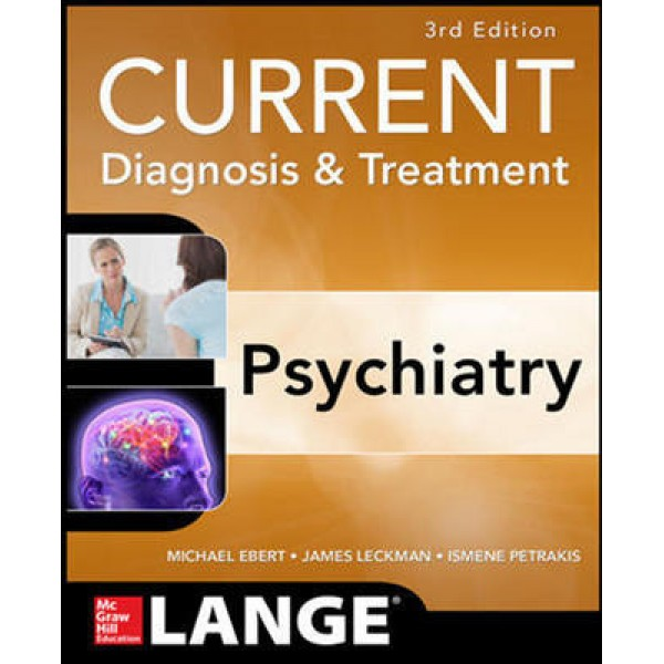Current Diagnosis and Treatment Psychiatry 3rd Edition