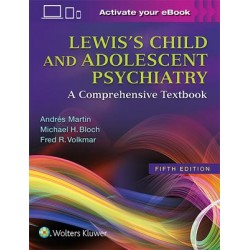 Lewis's Child and Adolescent Psychiatry, 5e