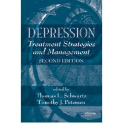 Depression: Treatment Strategies and Management, Second Edition Series: Medical Psychiatry