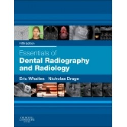 Essentials of Dental Radiography and Radiology, 5th Edition