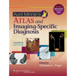 Aunt Minnie's Atlas and Imaging-Specific Diagnosis, 4e