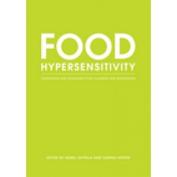 Food Hypersensitivity: Diagnosing and Managing Food Allergies and Intolerance