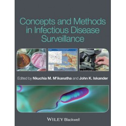 Concepts and Methods in Infectious Disease Surveillance