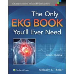 The Only EKG Book You'll Ever Need, 8e