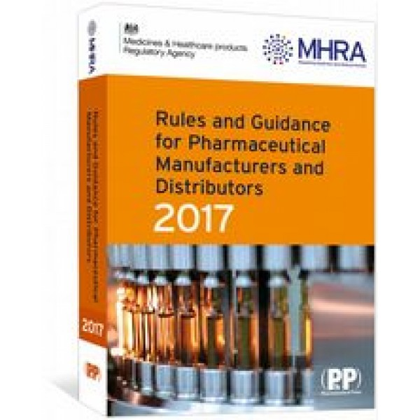 Rules and Guidance for Pharmaceutical Manufacturers and Distributors 2017 ORANGE GUIDE