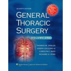 General Thoracic Surgery 7/e