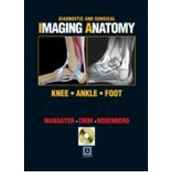 Diagnostic and Surgical Imaging Anatomy: Knee, Ankle, Foot (eBook) Package (Published by Amirsys ( 2nd Revised ISBN ))