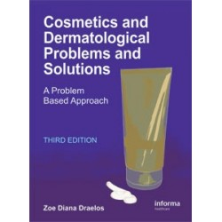 Cosmetics and Dermatological Problems and Solutions: A Problem Based Approach